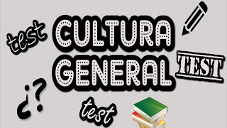 TEST De Cultura general (Episodio 1)