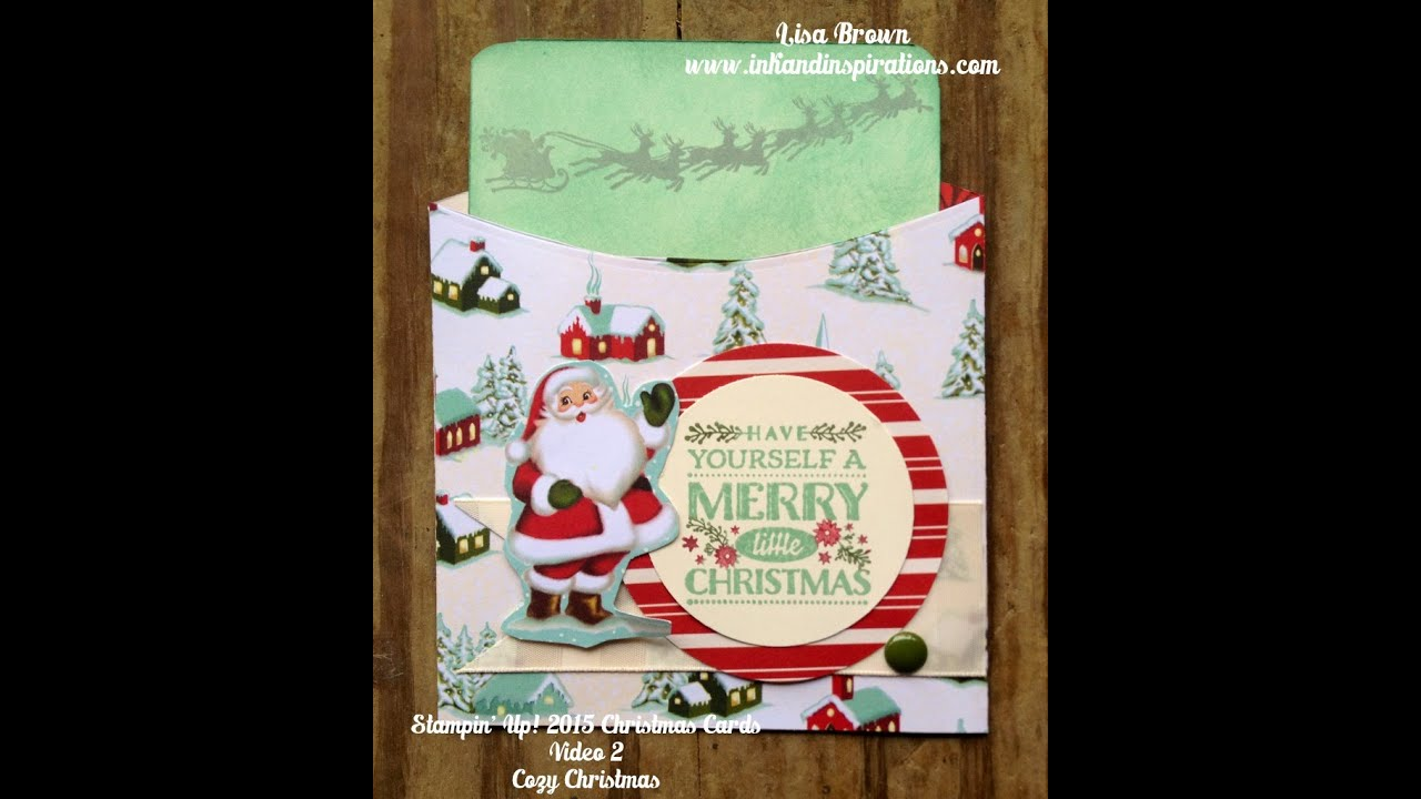 Stampin\' Up! Christmas Cards 2015 Cozy Christmas Video 2 - YouTube