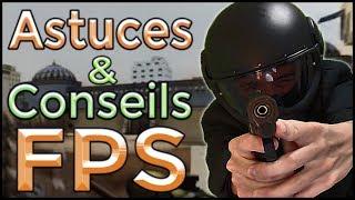 Astuces & Conseils Pour Tous Les Joueurs De FPS !