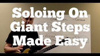 Soloing_On_Giant_Steps_Made_Easy!_Coltrane_Changes_Demystified