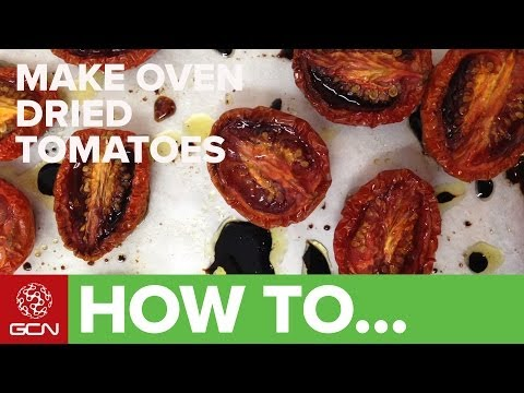 How To Dry Tomatoes - Oven Dried Tomatoes - GCN's Food For Cycling