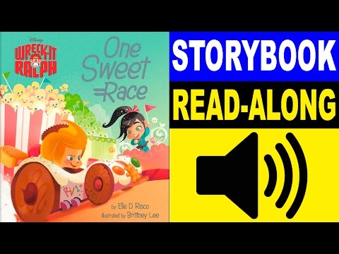 Wreck-It Ralph Read Along Storybook | One Sweet Race | Read Aloud Story Books for Kids