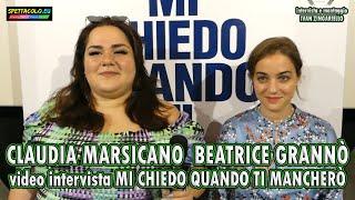 Mi chiedo quando ti mancherò: intervista a Beatrice Grannò e Claudia Marsicano
