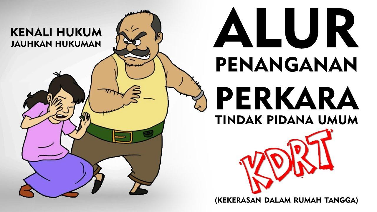 Animasi Alur Penanganan Perkara Tindak Pidana Umum KDRT Di Indonesia