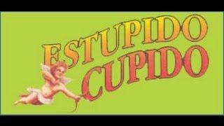 »Soundtrack Estúpido Cupido Vol. 1