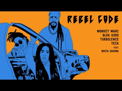 Rebel Code - Monkey Marc, Blvk H3ro, Turbulence, Yeza, Mista Savona [Official Lyric Video]