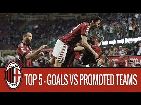 AC Milan Top 5 Goals Vs Newly Promoted Teams
