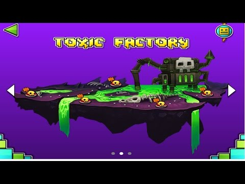 GEOMETRY DASH WORLD - ALL LEVELS IN TOXIC FACTORY 100%