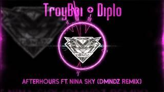 TroyBoi & Diplo - Afterhours ft. Nina Sky (DMNDZ Remix)