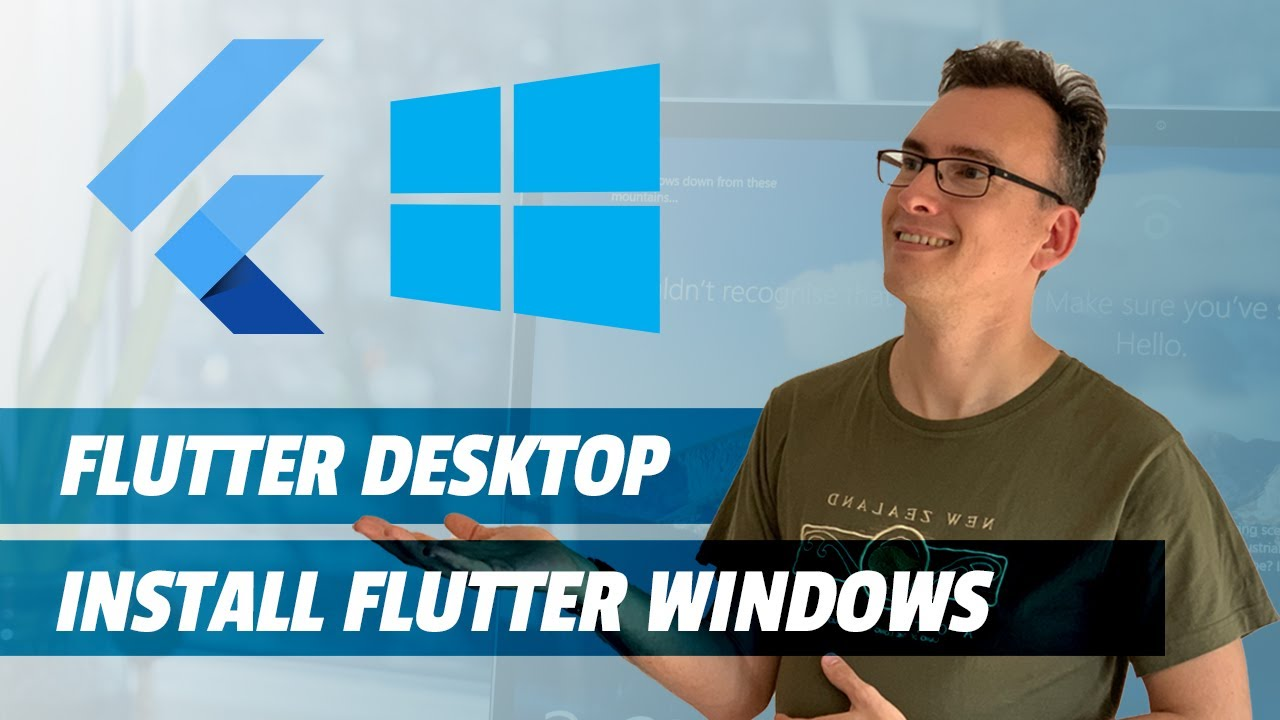 Install Flutter on Windows 10 and Setup Flutter Windows Desktop