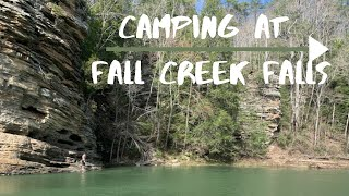 Fall Creek Falls Camṗing   Living in Tennessee