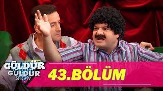 Güldür Güldür Show 43.Bölüm (Tek Parça Full HD)