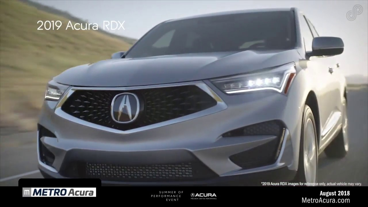 Metro Acura 2019 Acura Rdx Lease Special August 2018 Youtube