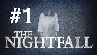 The Nightfall Walkthrough Gameplay Part 1 First Look PC Horror Indie