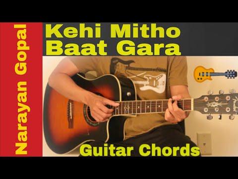 Kehi Mitho Baat Gara | Narayan Gopal - guitar chords | lesson | tutorial