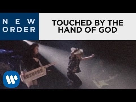 New Order - Touched By The Hand Of God (Official Music Video)
