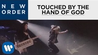 Watch New Order Touched By The Hand Of God video