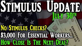 2nd Stimulus Check Update: No Stimulus Checks?   $3,000 For Essential Workers
