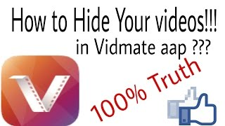 How to hide__ Your videos in -_ Vidmate aap--_