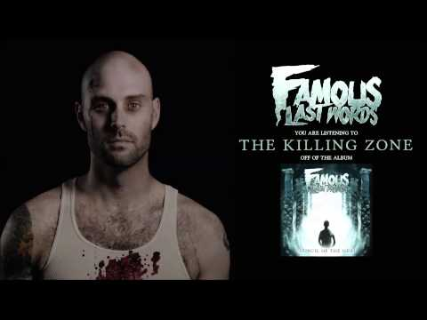 Клип Famous Last Words - The Killing Zone