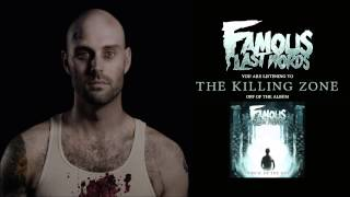 Watch Famous Last Words The Killing Zone video