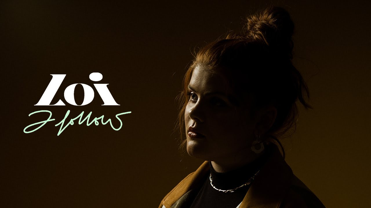 Loi - I Follow (Official Music Video)