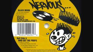 Black Moon - Who Got The Props Smooth Mix