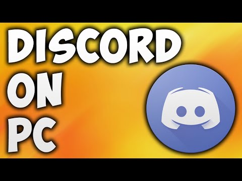How To Install Discord On PC - Download Discord On PC Windows 10 / 8 / 7