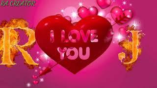 R love J whatsapp status R letter J letter whatsapp status J love R whatsapp status
