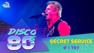 Secret Service - If I Try (Дискотека 80-х 2010)