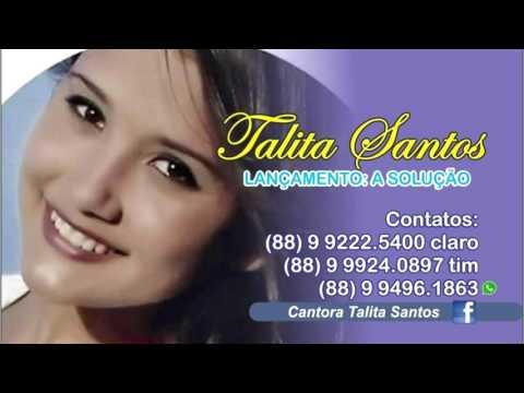Talita Santos - A Solução