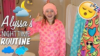 Alyssa's Nighttime Routine