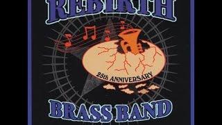 Rebirth Brass Band - 25th Anniversary