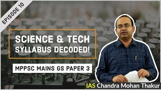 MPPSC Mains Science and Technology Syllabus Decoded | IAS Chandra Mohan Thakur | Ep10