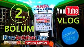 ⭐️Kars Ardahan Iğdır Tanıtım Günleri 2020 Ankara ✅2.Bölüm ❤️Youtube VLOG