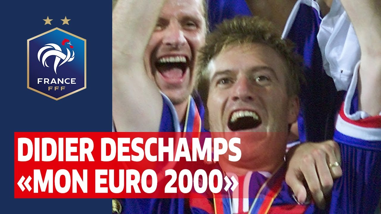 "Didier Deschamps : ""Mon Euro 2000"", Equipe de France I FFF 2020"