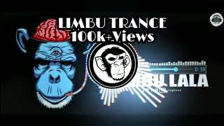 LIMBU MONKEY TRANCE SONG