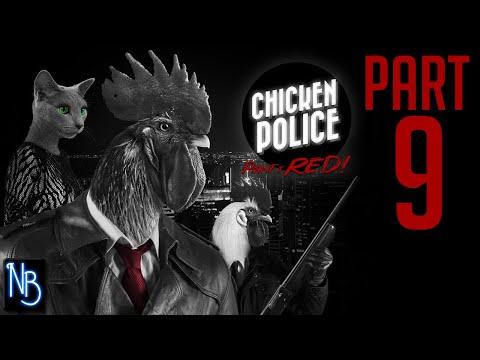 Chicken Police Walkthrough Part 9 No Commentary |