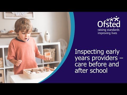 Inspecting Early Years Providers - Care Before And After School