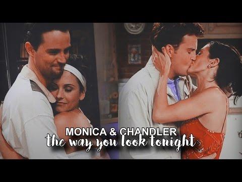 monica & chandler || the way you look tonight.