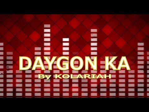 daygon-ka-with-lyrics-by-kolariah-band