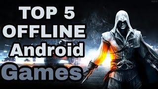 Top 5 Offline Games for android in 2018 [ kingstein ] HD