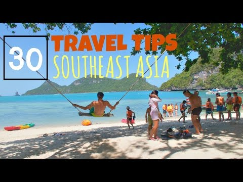 TRAVEL TIPS FOR BACKPACKING SOUTHEAST ASIA
