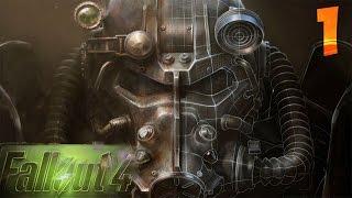 Fallout 4 Прохождение - Часть #1[Создание Персонажа, Ядерная Война or Начало Потрясающей Истории]