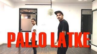 Pallo Latke Dance Choreography | Shaadi Mein Zaroor Aana