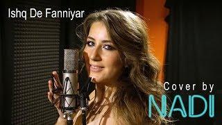 Jyotica Tangri - Ishq De Fanniyar (Cover by NADI) Dil hai hindustani