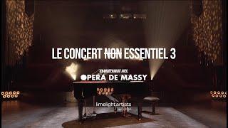 Le Concert n̶o̶n̶ Essentiel #3 - Limelight Artists