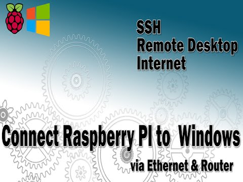Raspberry PI - Connect to Windows via Ethernet/LAN and router.