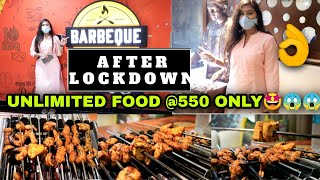 Barbeque After LOCKDOWN || UNLIMITED Food in Just 550 ONLY 🤩🤩🤩||Best Buffet in INDIA || BBQ VLOG👌