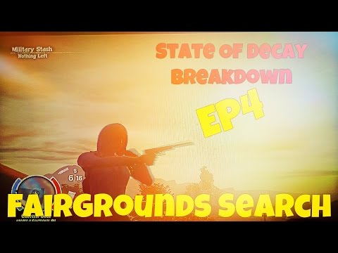 State of Decay - Breakdown Lv 12- Ep4 Fairgrounds Search